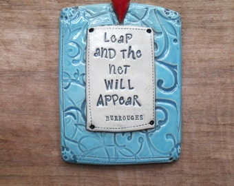 "Blue Ceramic Wall Plaque ""Leap and the Net Will Appear""; Inspirational Wall Plaque, Faith; Taking Chances; Be Brave; Courage; Bravery"