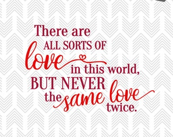 Valentines Svg - Love Quote SVG - Wedding svg - DIY wedding - Anniversary Gifts - Love Quotes - SVG files for Cricut - Wedding Signs - love