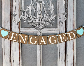 ENGAGED SIGNS-Engagement BANNERS-Rustic Wedding signs-Engagement Party Decorations