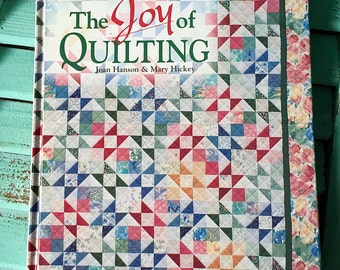 "Vintage Book ""The Joy of Quilting"" by Joan Hanson & Mary Hickey"