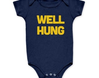 Well Hung Funny Baby Onesie One Piece Infant Toddler