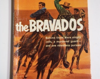 The Bravados by Frank O'Rourke Dell First Edition A131 1957 Vintage Western Paperback