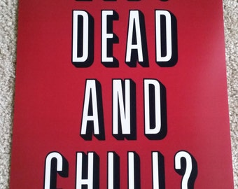 """Zeds Dead and Chill Poster 12""""x18"""""""