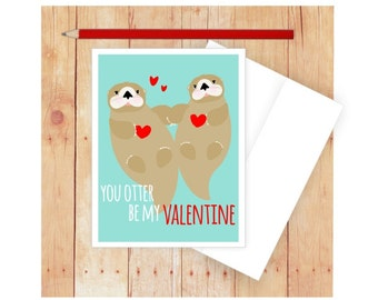 You Otter Be My Valentine, Funny Valentine Card, Animal Pun, Otter Card,
