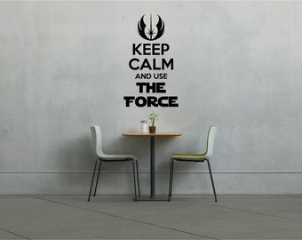 Keep Calm and Use The Force Vinyl Wall Decal.. Star Wars Inspired Wall Decal.. Indoor Use The Force Wall Decal..
