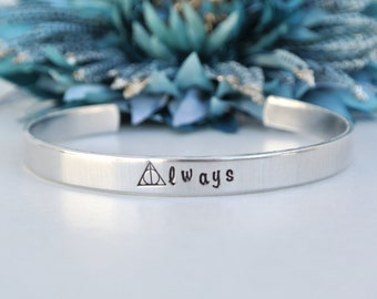 Always Harry Potter Hand Stamped Bracelet Cuff | Deathly Hallows Bracelet | Aluminum Jewelry | Snape Always | After All This Time