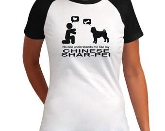 No One Understands Me Like My Chinese Shar Pei Raglan Women T-Shirt