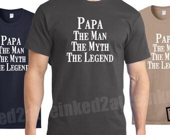 Papa the man the myth the legend Mens Tshirt custom funny