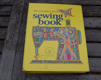 The Complete Family Sewing Book 1972