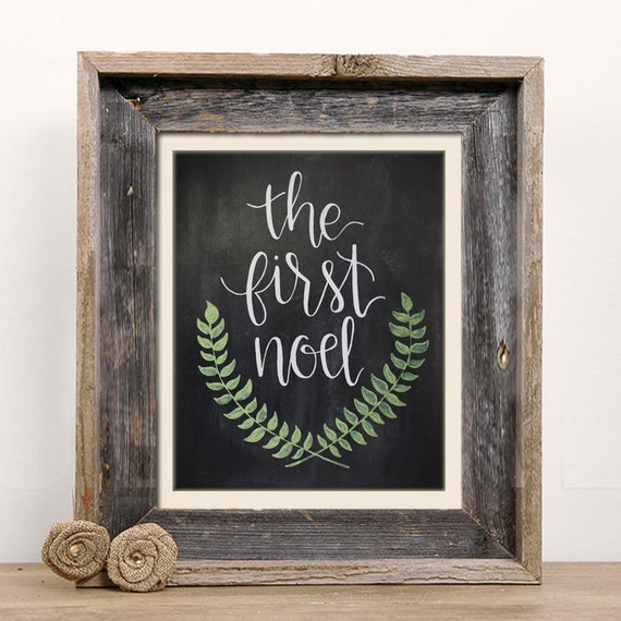 The First Noel Chalkboard Christmas Print - Handlettered Calligraphy Christmas Decor