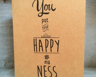 You Put the Happy in My Ness DIGITAL CARD