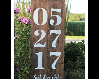 Wedding Sign, Wedding Date Sign, Best Day Ever, Customizable Wedding Sign, Rustic Wedding Sign