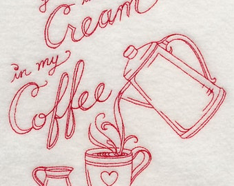 You're the cream in my coffee Valentines Day Embroidered Redwork Kitchen Towel -  Valentine's Day  Waffle Weave Tea Towel