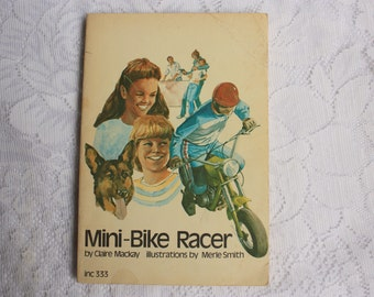 Mini Bike Racer by Claire Mackay first edition- vintage Scholastic Book - Children's racing book - mini-bike racer