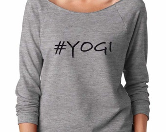 Yogi Sweatshirt. #Yogi Shirt. Super Soft & Lightweight Women's Raw Edge, Boat Neck, Terry Sweatshirt w 3/4 length sleeves. Yoga Shirt.