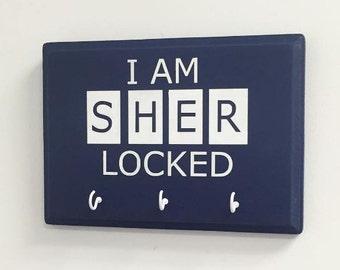I AM SHER-LOCKED Key Holder
