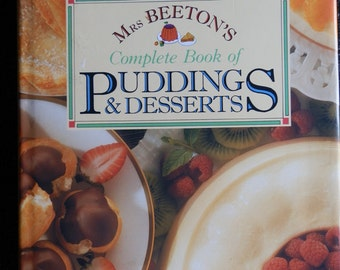 Vintage Cookery Book: Mrs Beeton's Complete Book of Puddings & Desserts 1990