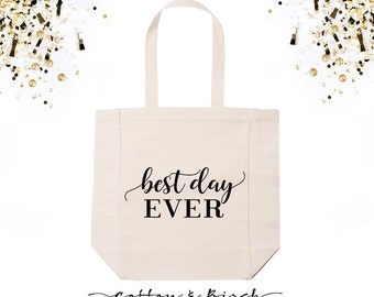 Wedding Tote Bag // Best Day Ever Tote // Wedding Welcome Bag // Wedding Guest Bag // Bridesmaid Gift // Bridal Party Gift / Bridesmaid Tote