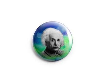 Albert Einstein button or magnet, Einstein pin, Einstein badge, stocking stuffer, scientist, famous scientists