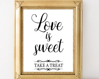 Elegant Wedding sign Handmade Wedding poster Bridal shower signs for wedding Sweets table Reception printable Take a treat sign Dessert sign