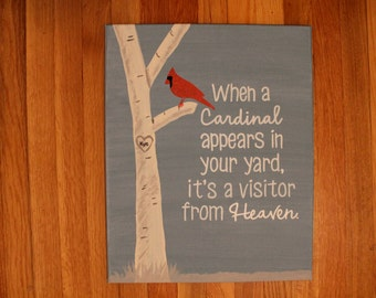"Quote Canvas/ ""When a cardinal appears in your yard""/ 11""x14"""