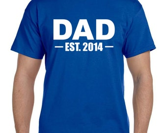 New Dad Gift, Fathers Day Gift, New dad Shirt, Father's Day Gift, Fathers Day, Dad Gifts for Dad Tshirt Dad Gifts Dad Shirt Mens Gift (T026)