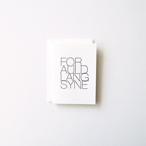 New Year's Card - Letterpress 'For Auld Lang Syne'
