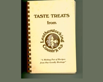 Vintage Upstate NY Cook Book Taste Treats from Leatherstocking Country, N. Y. , Eisenhower Club of Oneida County, Utica. 1979 First Edition