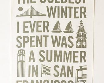 Mark Twain Coldest Winter Tea Towel