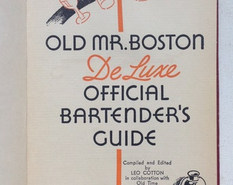 Old Mr. Boston De Luxe Official Bartender's Guide. 1936 Third Printing Cocktail Recipe Book.