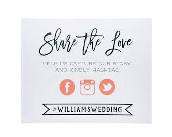 DIGITAL FILE ~ Social Media Wedding Sign ~ Social Media Sign ~ Share the Love Sign ~ Wedding Hashtag