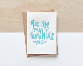 Letterpress Valentine's Day Greeting Card • Birthday • Love• 'You are my sunshine'