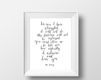 Mr. Darcy Proposal Print, Jane Austen quote, calligraphy, hand lettering, engagement