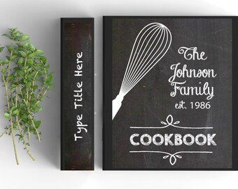 Chalkboard Recipe Book, EDITABLE and PRINTABLE; 23 Pages; MATCHING Spines and Back Cover; Custom Family Recipe Book