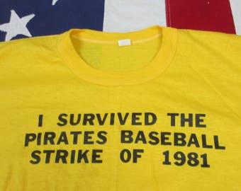 "Vintage 1980's Pittsburgh Pirates ""I Survived the Pirates Baseball Strike of 1981"" Text T-Shirt L/XL Soft Paper Thin Joke MLB Three Rivers"