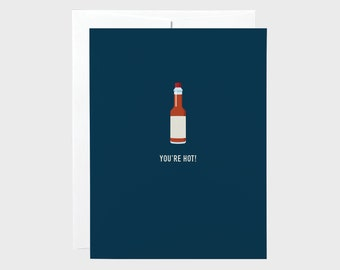 Hot Sauce | Funny Valentines Card | Love Card | Anniversary Card | Boyfriend Card | Girlfriend Card | Funny Card