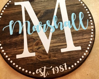 Family established custom round wood sign