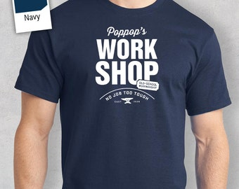 Poppop's Work Shop T-shirt, Personalized Poppop Gift. Tee Birthday Gift For Poppop! Poppop Gift, Poppop Shirt! New Poppop Gift