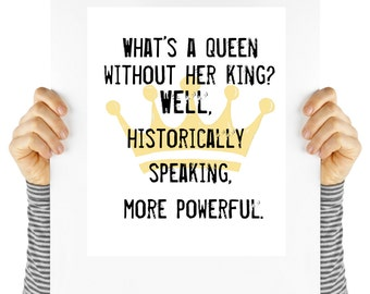 powerful queen quote, feminist quote, girl power, feminism, digital download, instant art, motivational poster