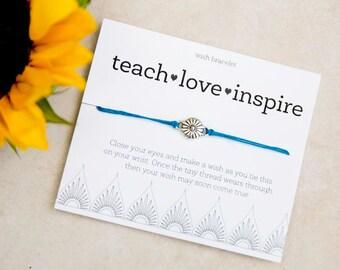 Teach Love Inspire Wish Bracelet, Teacher Appreciation Gift, best teacher gifts, Yoga Teacher Gift, Dance Teacher Gift, End of Year Gift