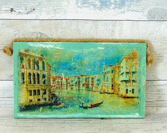 The Italian memories wall decor, decoupaged hanging pendant, shabby chic style wall art, wood plaque,gondola picture