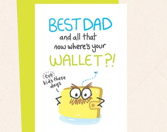 Funny Dad Card, Cheeky Dad Card, Dad Birthday Card, Dad's wallet, Money, Thanks Dad