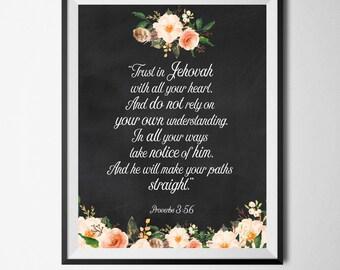 JW Proverbs 3:5,6   SKE Graduation   Pioneer   Elder's   Jehovah   Jehovah   Art   Print   Printable   Decor   Pioneer   Gift   Present 0097