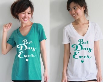 Set Of 10 Best Day Ever Bridesmaid Shirts  Women's Deep V Neck t-shirt