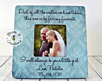 ON SALE Dad Of All The Walks We Have Taken Personalized Picture Frame, Father of The Bride Frame, Wedding Gift for Dad, Shabby Chic Picture