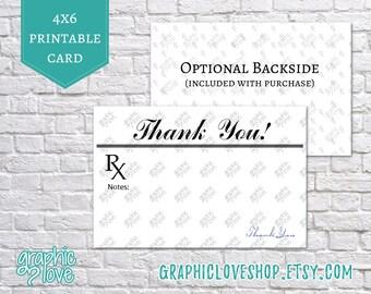Printable 4x6 Prescription styled Doctor/Nurse Thank You Cards | Digital High Resolution JPG File, Instant Download