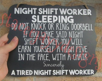 Night shift worker sleeping, grave worker sleeping, sign