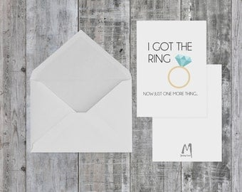 I Got The Ring Now Just One More Thing Card, BLANK INSIDE, bridal party card, bridesmaid card, maid of honor card, specialty card