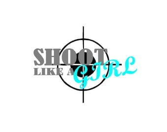shoot like a girl sticker