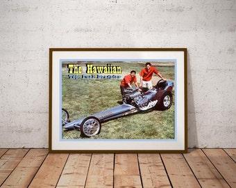 The Hawaiian Top Fuel Dragster Poster - Vintage NHRA 1960's Drag Racing